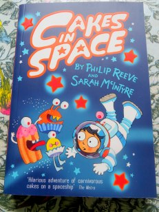 Cakes in Space by Philip Reeve & Sarah McIntyre